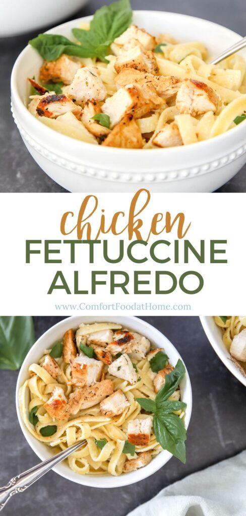Creamy Easy Chicken Fettuccine Alfredo