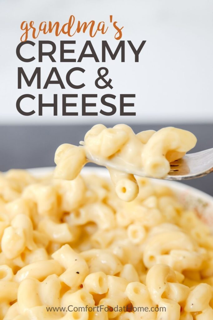 Grandma's Creamy Mac & Cheese