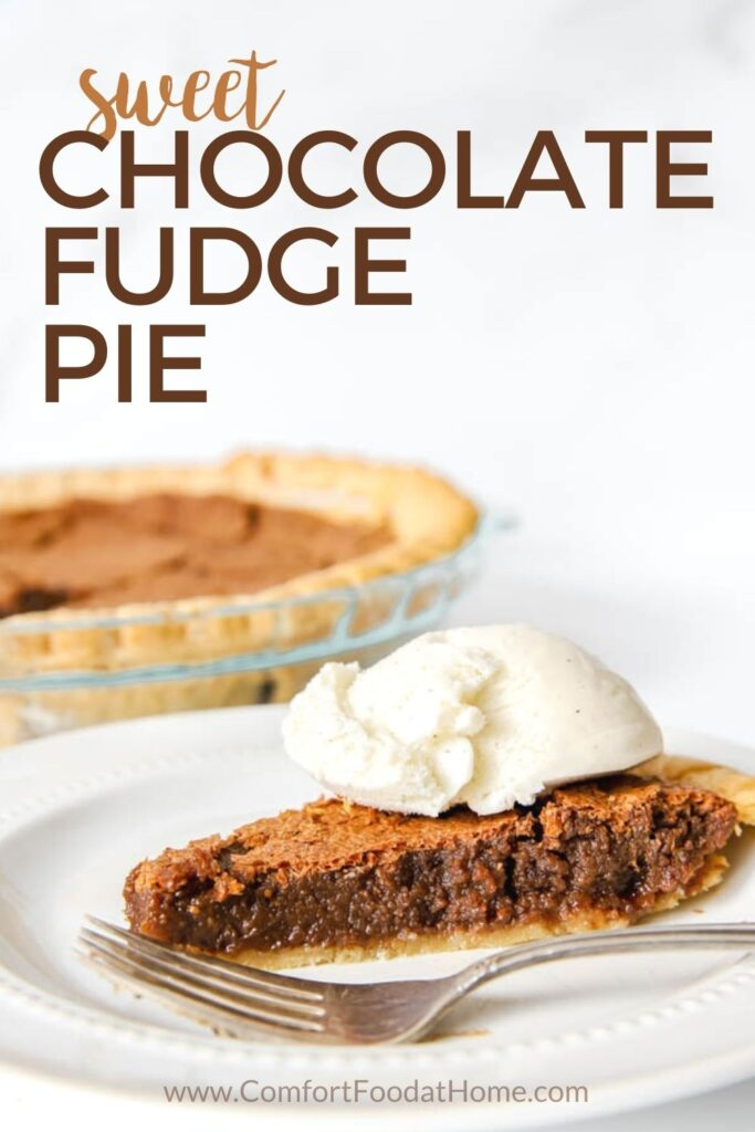 Sweet Chocolate Fudge Pie Recipe